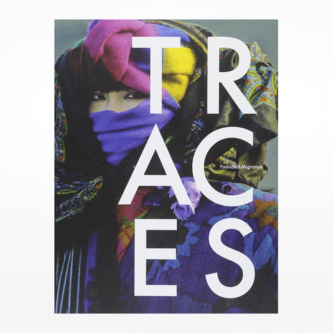 Traces: Fashion & Migration