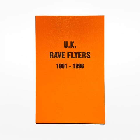 UK Rave Flyers 1991-1996