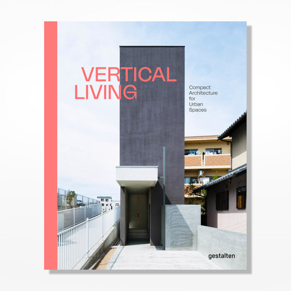 Vertical Living: Compact Architecture for Urban Spaces