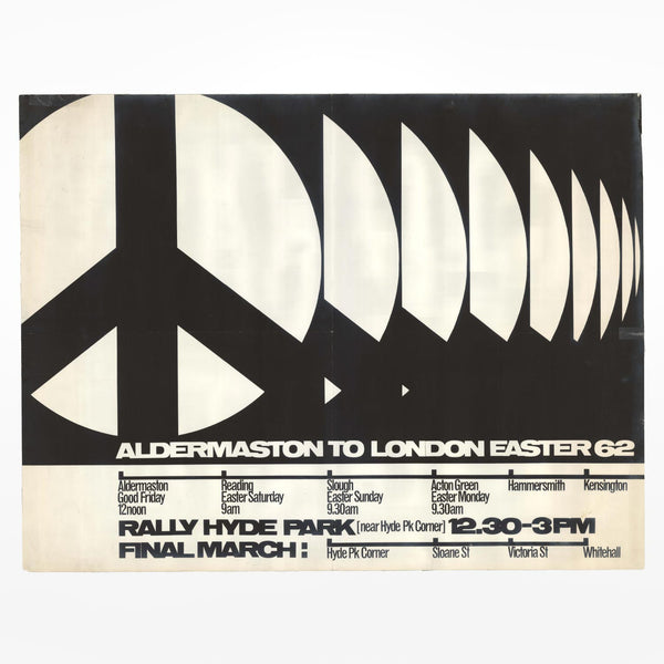 Aldermaston to London Easter 62 Poster - Ken Garland