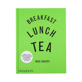 Breakfast, Lunch, Tea by Rose Carrarin,  Phaidon