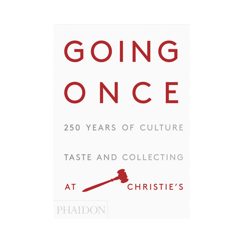 Going once: 250 years of culture, taste and collections at Christie's