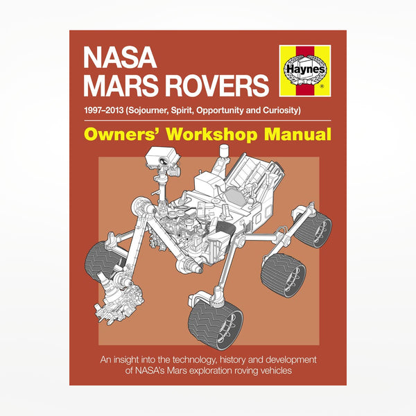 Haynes NASA Mars Rovers Owners' Workshop Manual