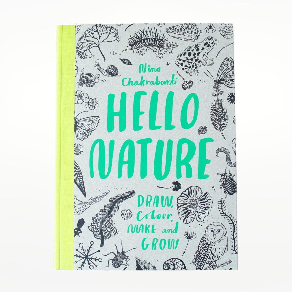 Hello Nature: Draw Collect Make and Grow