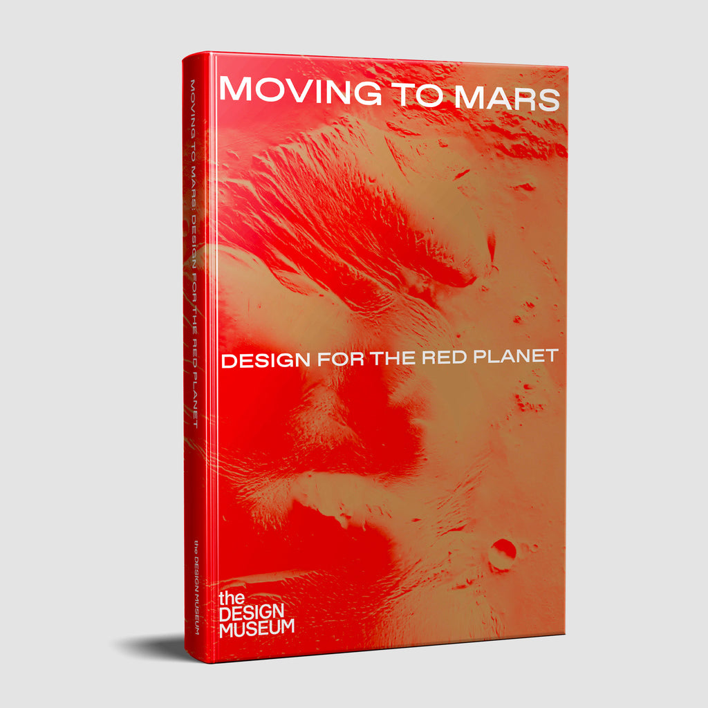 Moving to Mars: Design for the Red Planet Catalogue