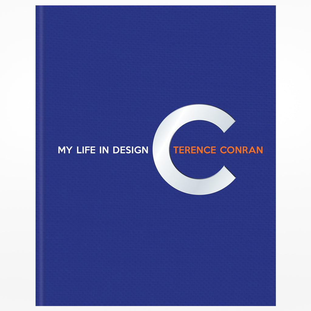 My Life in Design Sir Terence Conran
