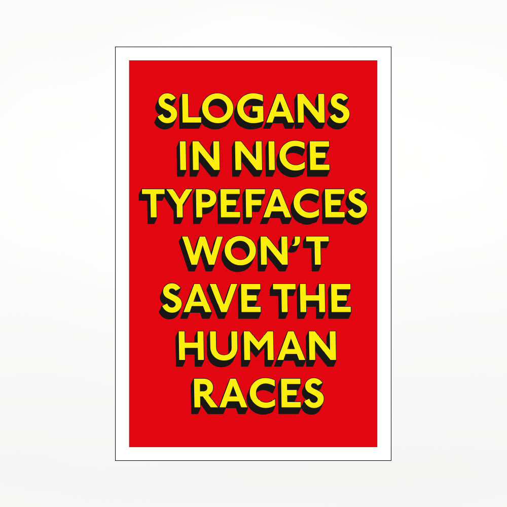 Slogans in Nice Typefaces print