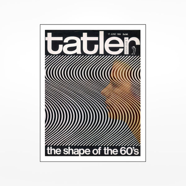 tatler: the shape of the 60's Print