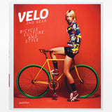 Velo - 2nd Gear: Bicycle Culture and Style