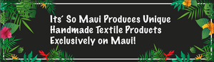 Its So Maui - Fabric Store