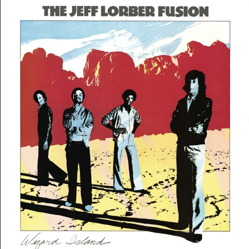 The Jeff Lorber Fusion - Can't Get Enough