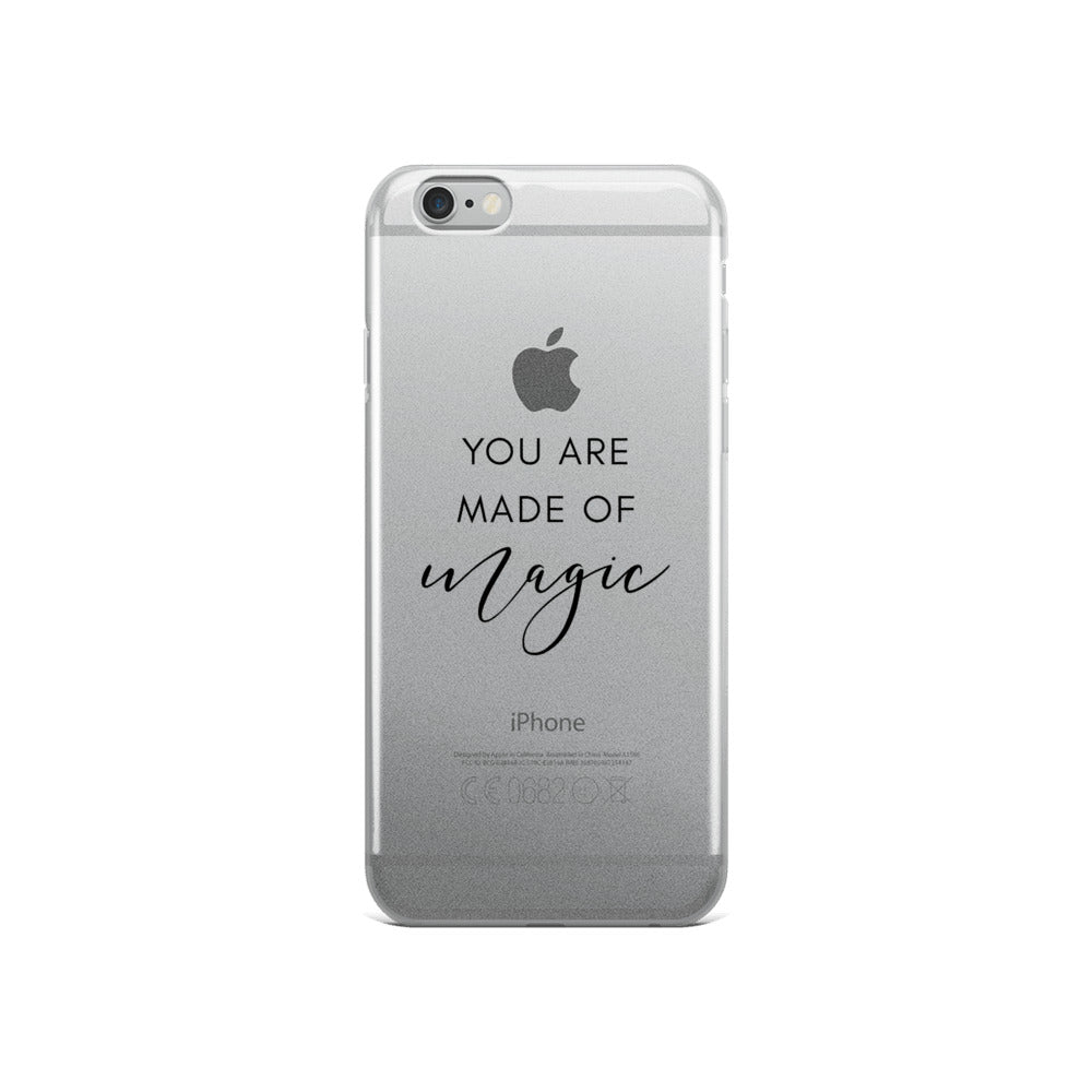 You Are Made of Magic iPhone 5/5s/Se, 6/6s, 6/6s Plus Case