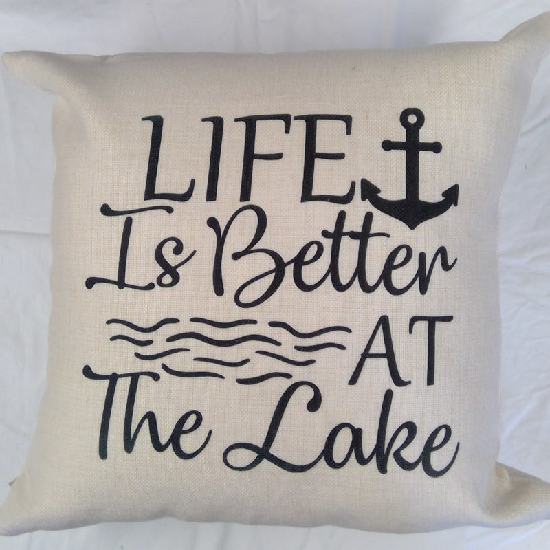 "Cushion ""Life is better at the lake"""