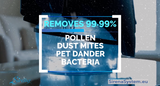 removes 99,99% pollen, dust mites, pet dander, bacteria
