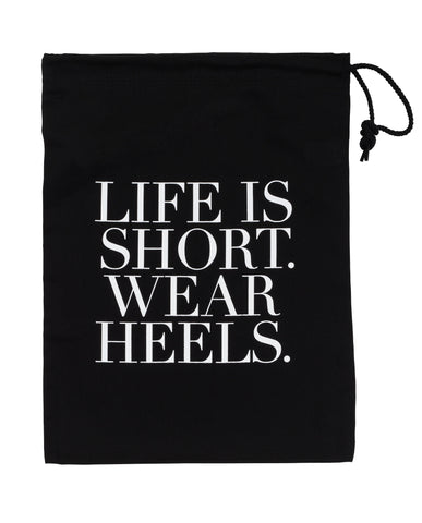 Shoe Storage & Travel Bag - Life Is Short. Wear Heels.