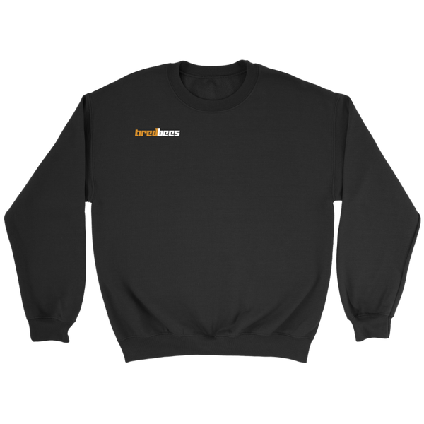 tiredbees Crewneck Sweatshirt