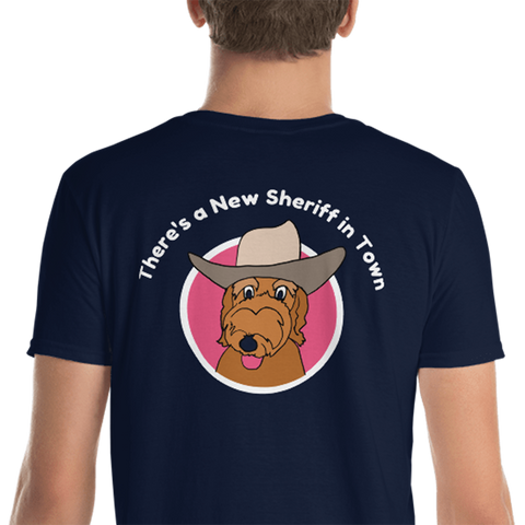 There's a New Sheriff in Town- Men's T-Shirt