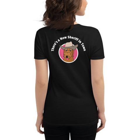 There's a New Sheriff in Town - Women's short sleeve t-shirt