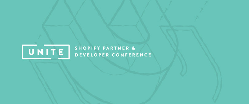 Announcing Unite: Shopify's Partner and Developer Conference