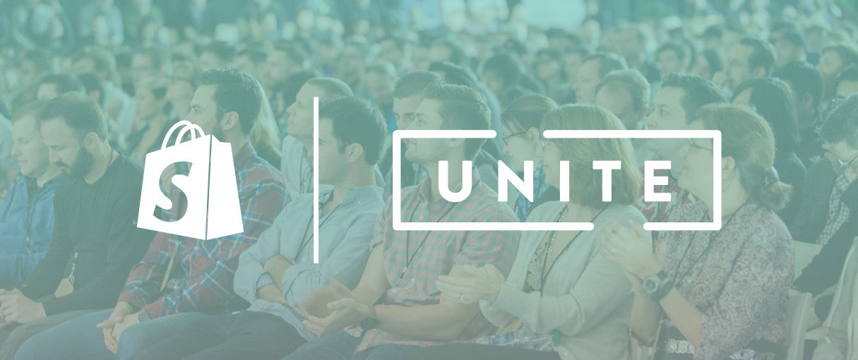 Unite 2017: Who Should Come to Shopify's Partner and Developer Conference