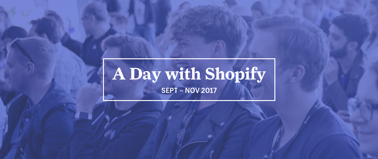 Announcing A Day with Shopify 2017 — A Conference for Partners by Partners