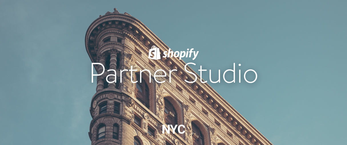Growing Together: A Look Back on the Shopify Partner Studio NYC
