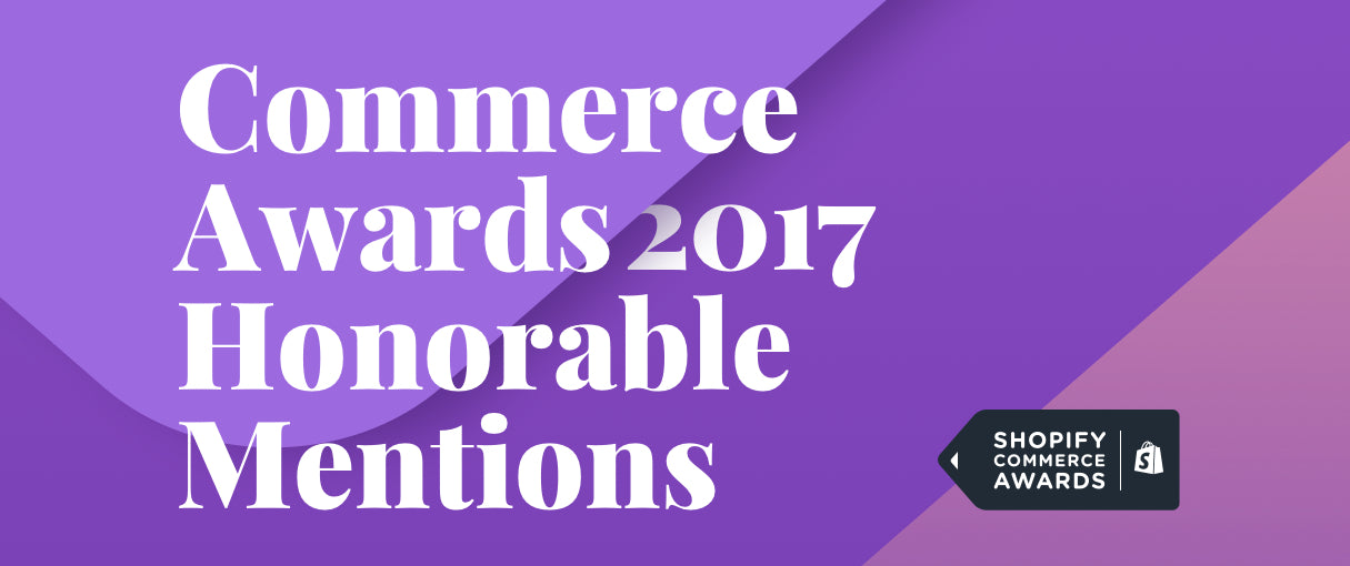 Announcing the Honorable Mentions of the 2017 Commerce Awards