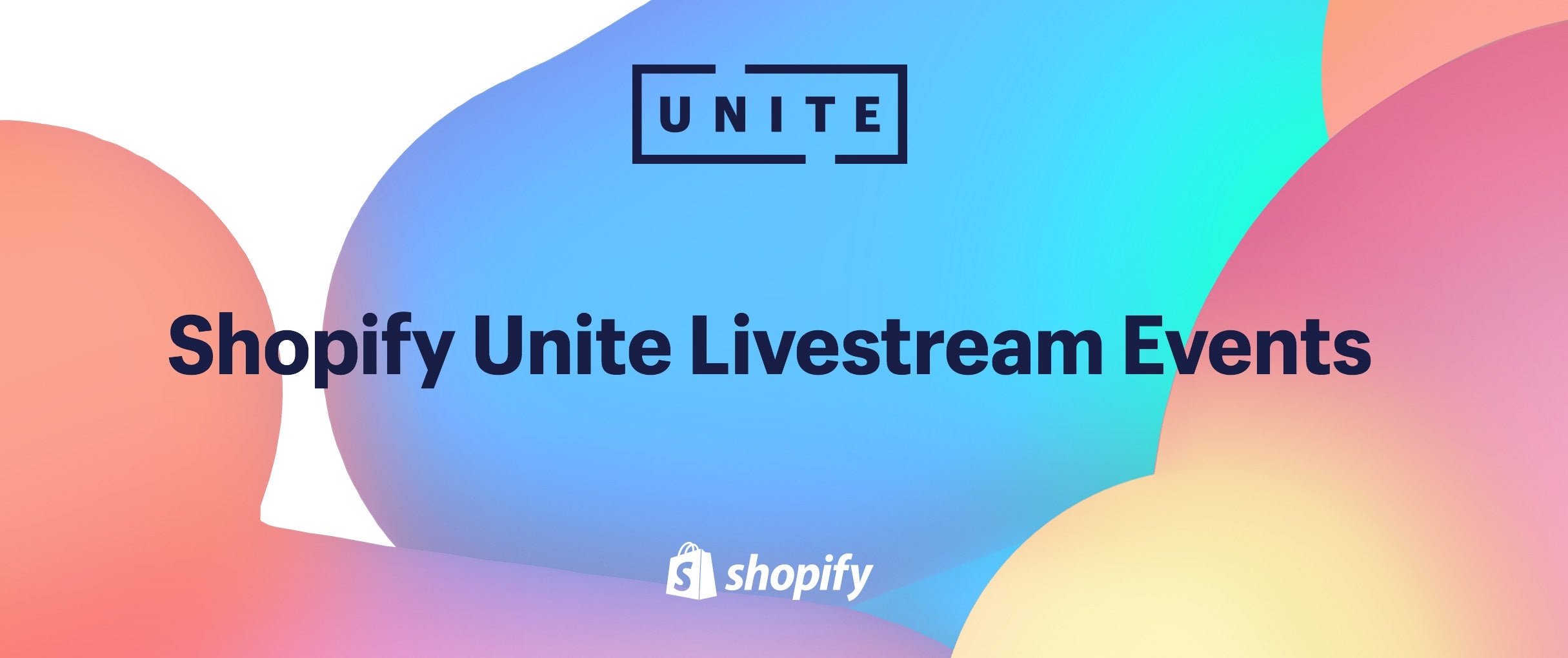 Announcing the 2018 Shopify Unite Livestream Events