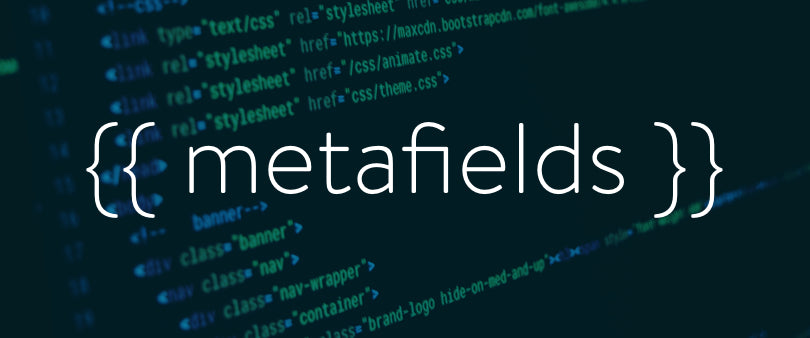 Using Metafields in Your Shopify Theme