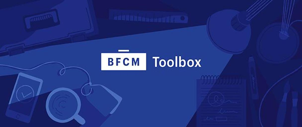what's new: bfcm toolbox