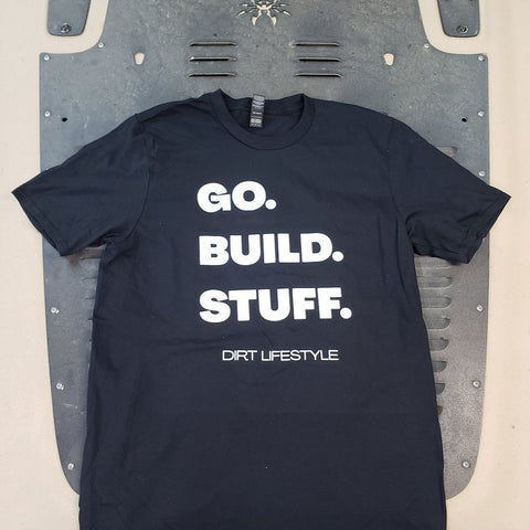 Go. Build. Stuff. Shirt