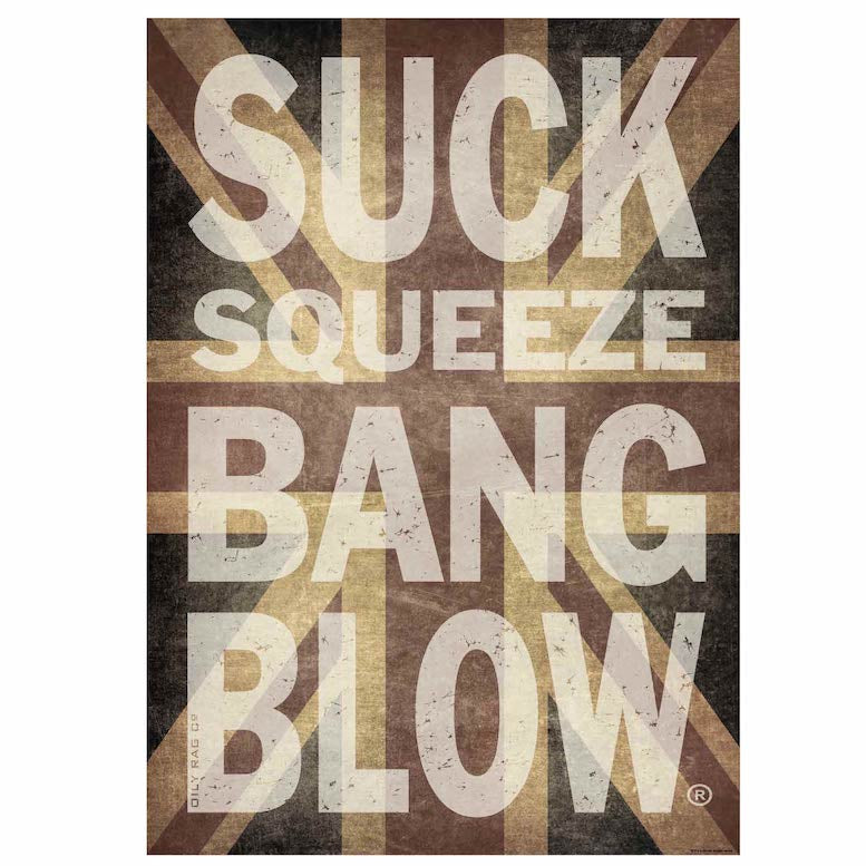 Suck Squeeze Bang Blow Print - Size A1 841mm x 594mm
