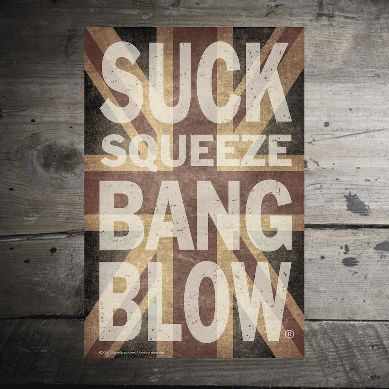 Suck Squeeze Bang Blow Union Jack Alloy Sign
