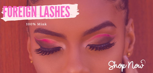 Foreign Lashes