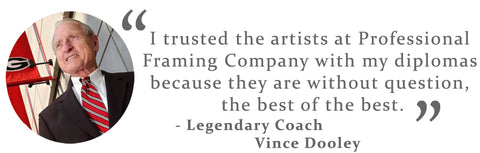 Coach Vince Dooley for Professional Framing Company