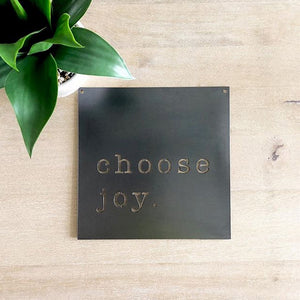 Steel Choose Joy - 12""