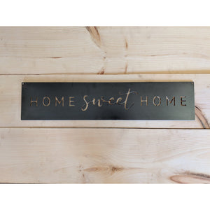 Steel Home Sweet Home - 23""