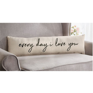 Everyday I Love You Pillow