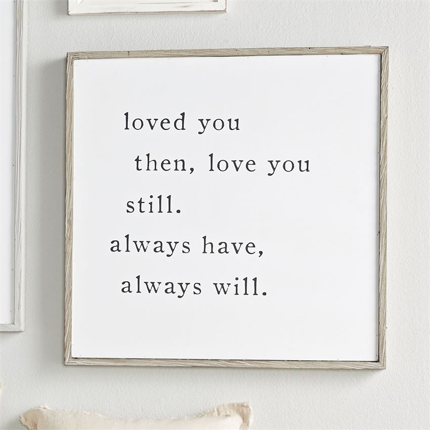 Love You Always Wooden Sign - 22""