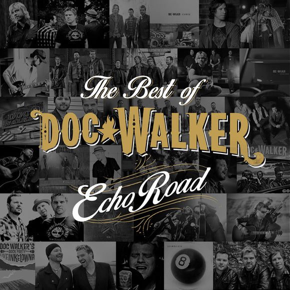 Echo Road - The Best of Doc Walker (Autographed CD