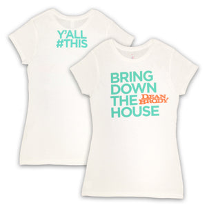 Bring Down The House T-Shirt