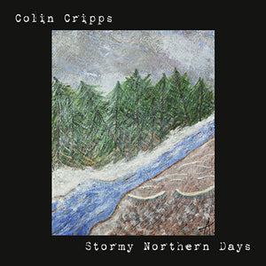 Colin Cripps - Stormy Northern Days CD