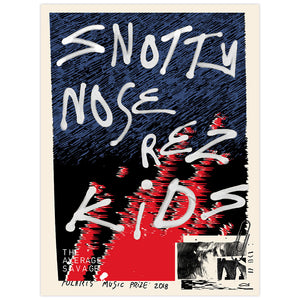 Snotty Nose Rez Kids 2018 Polaris Music Prize Poster