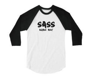 Sass Kicks Ass Baseball Tee