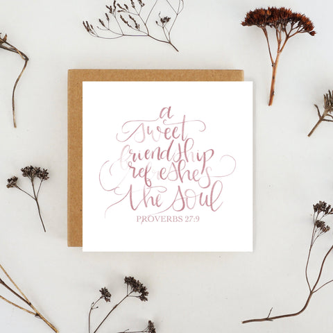 """Greeting card with proverbs 27:9 hand lettered on it """"a sweet friendship refreshes the soul"""" by And Hope Designs"""