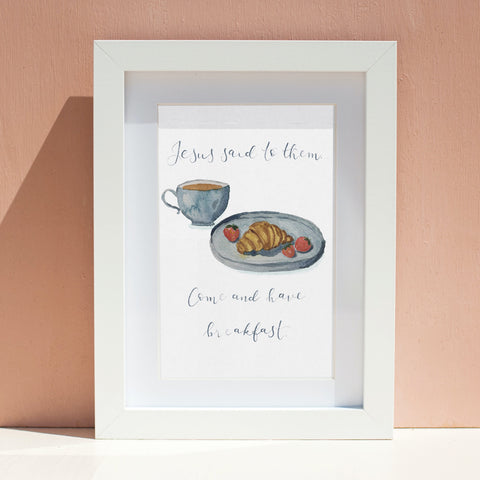 Jesus said to them come and have breakfast wall print for the kitchen