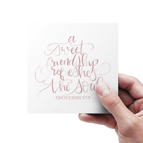A sweet friendship refreshes the soul hand lettered scripture card