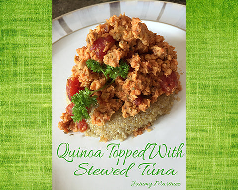 Quinoa topped with stewed tuna