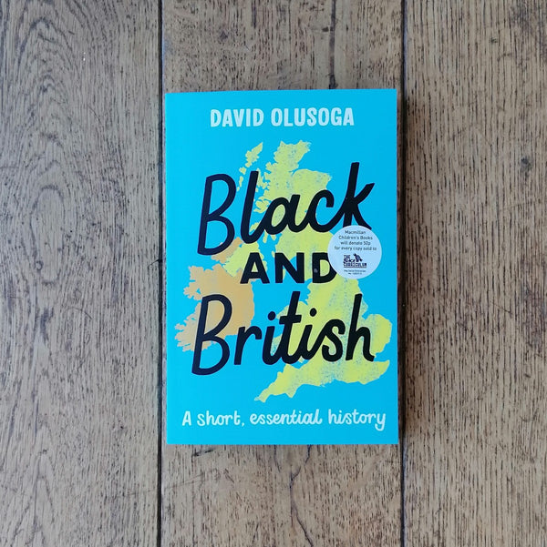 Black and British: A short, essential history book by David Olusoga | Image courtesy of People's History Museum shop