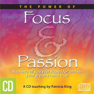 The Power of Focus and Passion - Patricia King - MP3 Teaching